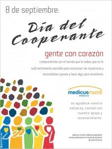El reconocimiento público de la labor de los profesionales de la cooperación  y la difusión de los valores que representan en la lucha por la erradicación de la pobreza, son los objetivos de la celebración, desde 2006, del Día del Cooperante cada 8 de septiembre.