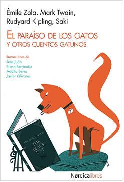 El paraíso de los gatos y otros cuentos gatunos - Varios Autores Gatos